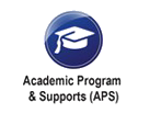 Academic Program & Supports (APS)