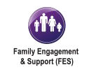 Family Engagement  & Support (FES)