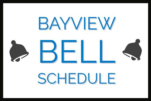 Bayview Bell Schedule