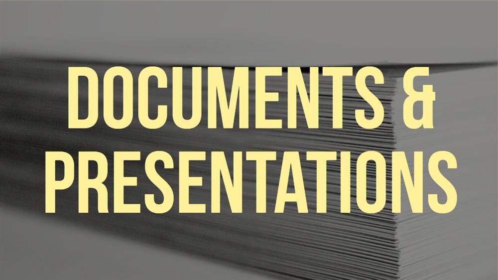 Documents and Presentations