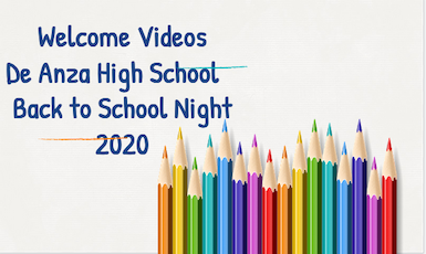 "Picture of colored pencils and title ""Welcome Videos De Anza High School Back to School Night 2020"""