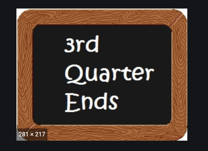 Quarter Three Ends Friday April 3